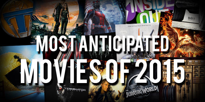 Most-Anticipated-Movies-of-2015-
