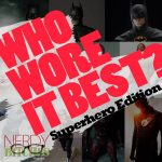 Who Wore it Best - Superhero