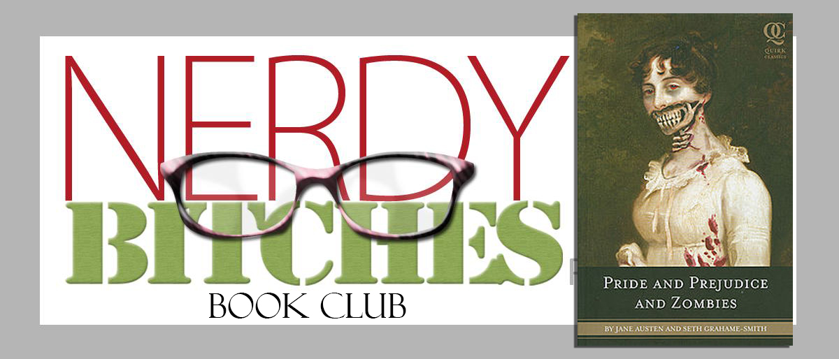 Book Club: Pride and Prejudice and Zombies
