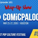Comicpalooza 2018 Wrap-Up