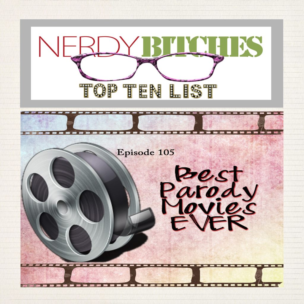 Top Ten Best Parody Movies Ever